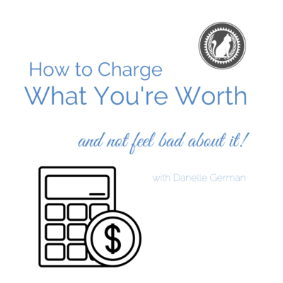 How to charge what you're worth course